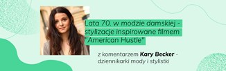 Lata 70. w modzie damskiej i męskiej - historia, popularne stroje, projektanci i stylizacje
