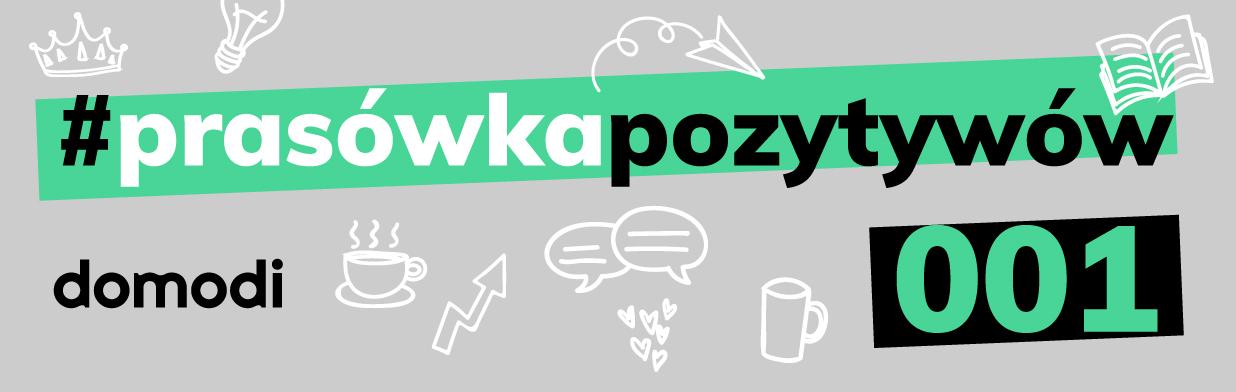#prasówkapozytywów vol.1