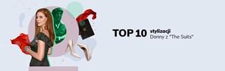 """Top 10 stylizacji bohaterki serialu  """"W garniturach"""". Zainspiruj się stylem ognistej Donny!"""