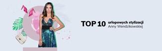 Top 10 urlopowych stylizacji Anny Wendzikowskiej. Zainspiruj się gwiazdą i ubierz za mniej niż 99 zł
