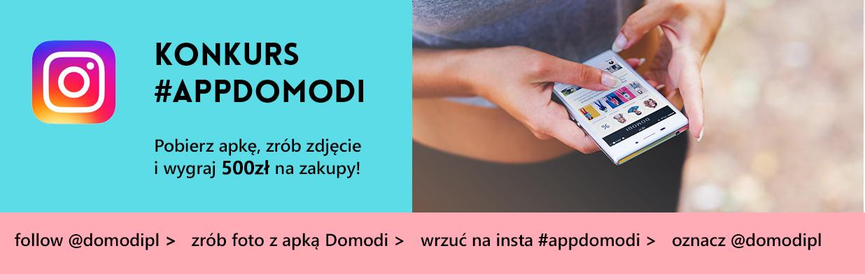Wygraj 500 zł na zakupy! Konkurs #appdomodi